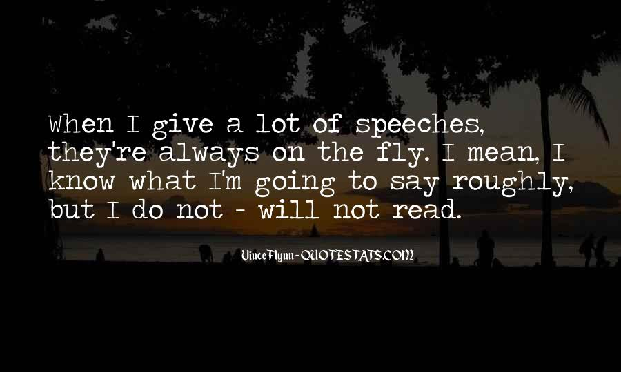 I Always Mean What I Say Quotes #1666825