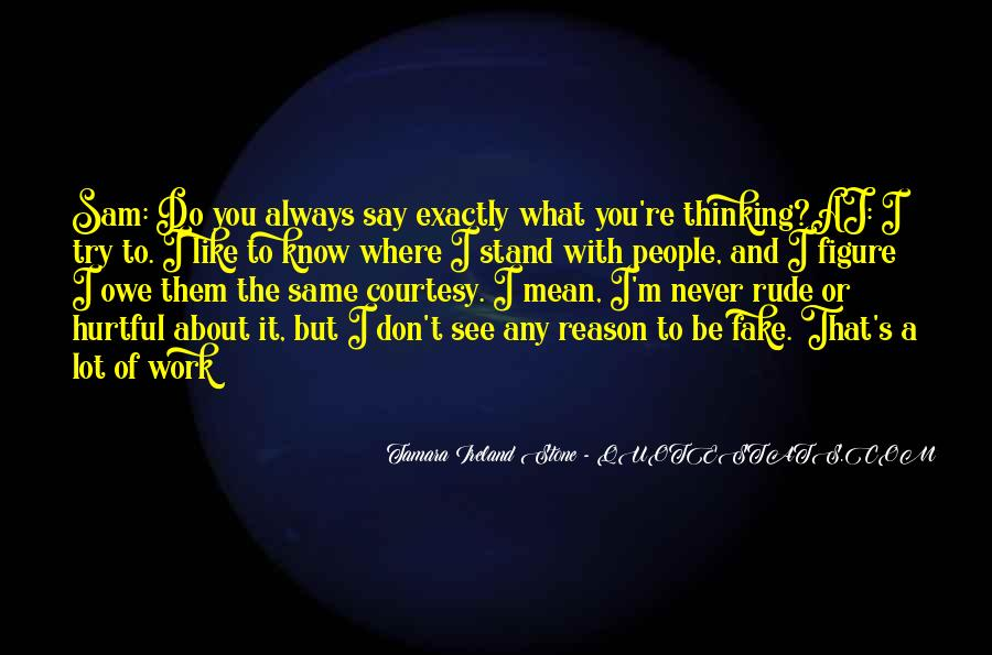 I Always Mean What I Say Quotes #37524