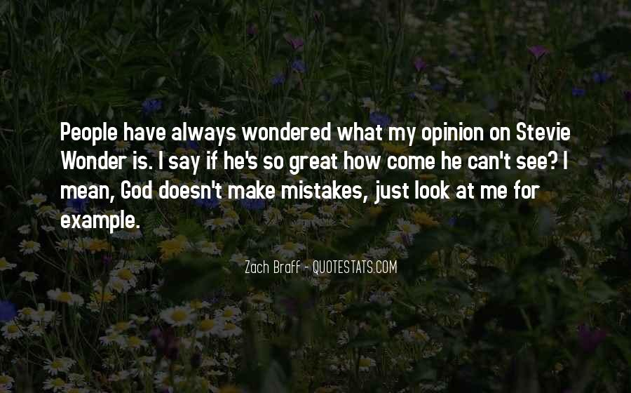 I Always Mean What I Say Quotes #521021