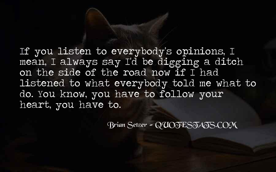 I Always Mean What I Say Quotes #754537