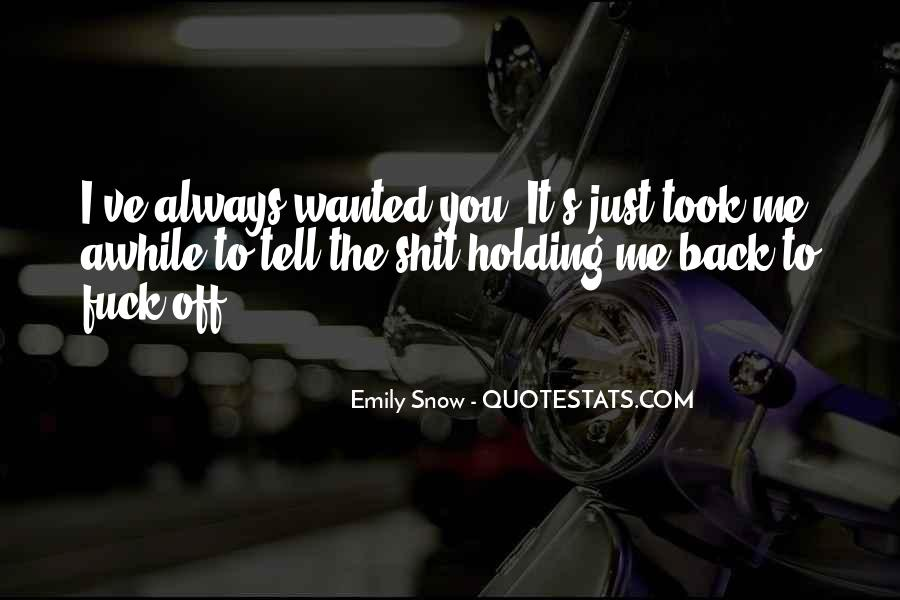 I Always Wanted To Tell You Quotes #1083297
