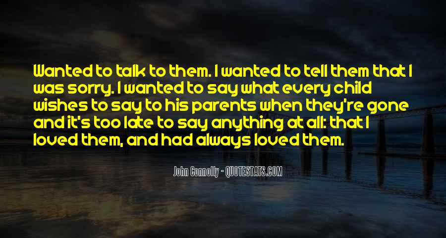 I Always Wanted To Tell You Quotes #1689344