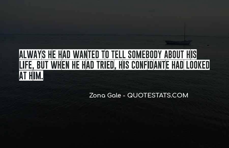 I Always Wanted To Tell You Quotes #237215