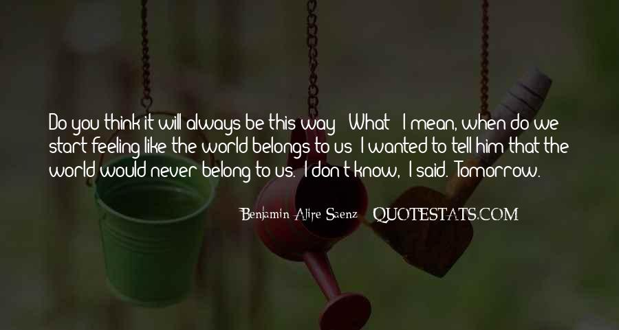 I Always Wanted To Tell You Quotes #874683