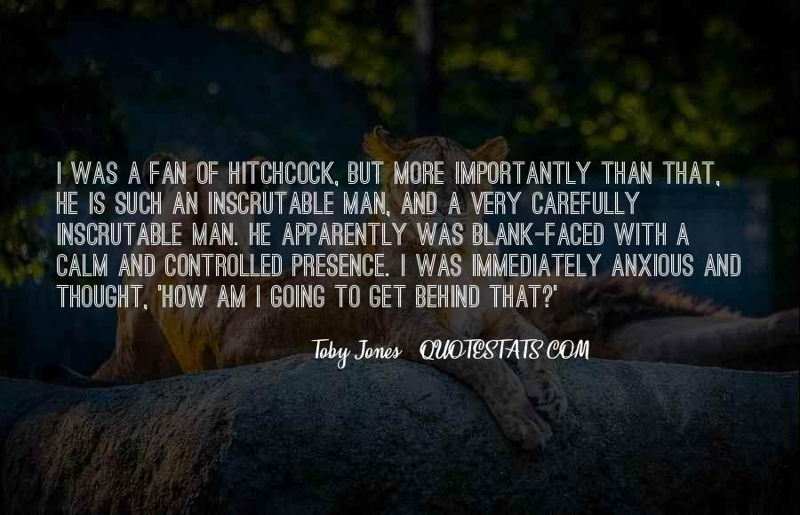 I Am A Fan Quotes #102781