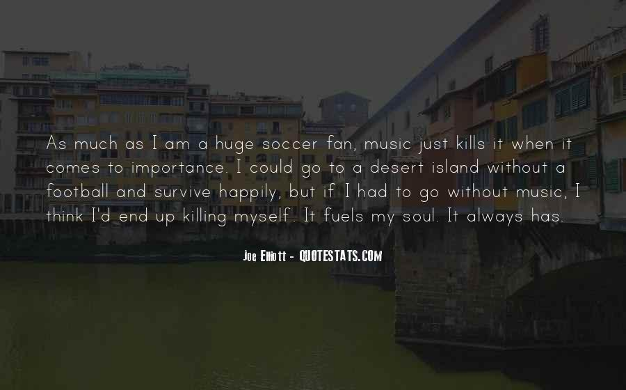 I Am A Fan Quotes #130777