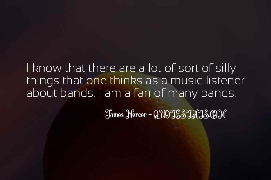 I Am A Fan Quotes #144081