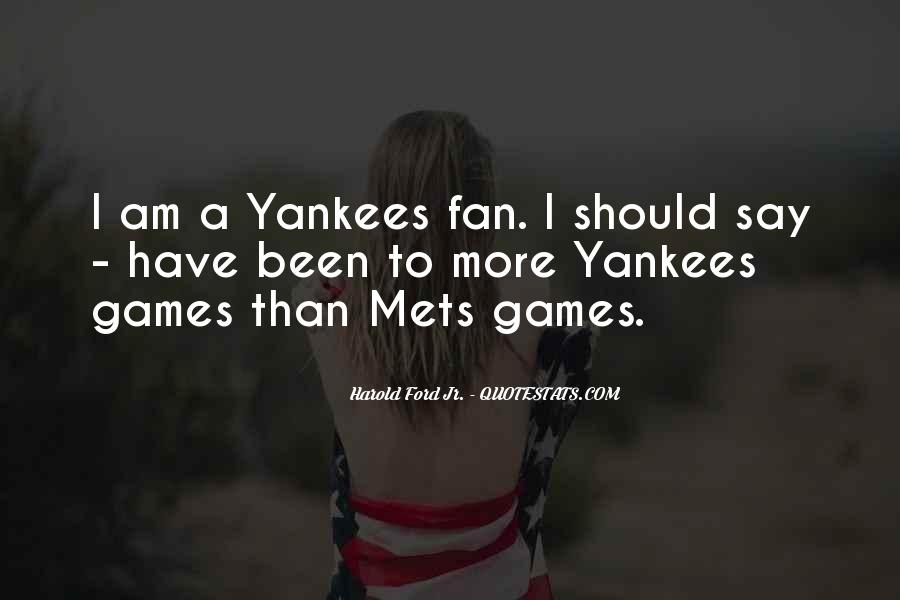 I Am A Fan Quotes #153141