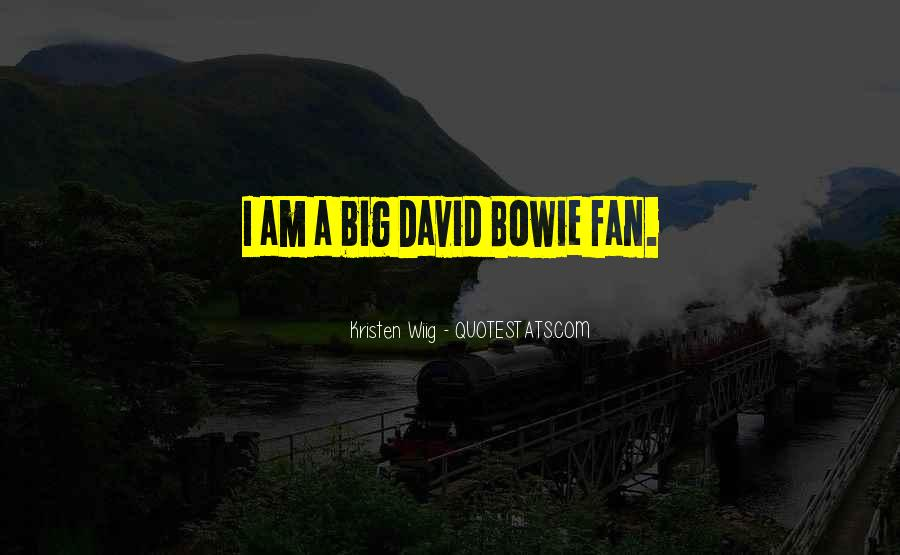 I Am A Fan Quotes #162022