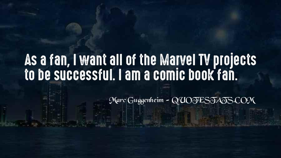 I Am A Fan Quotes #258541