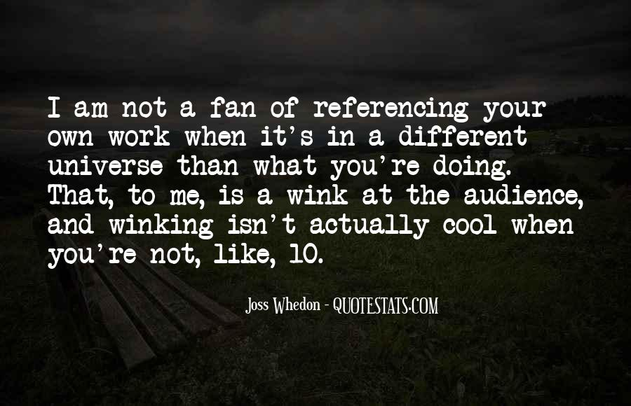 I Am A Fan Quotes #259823