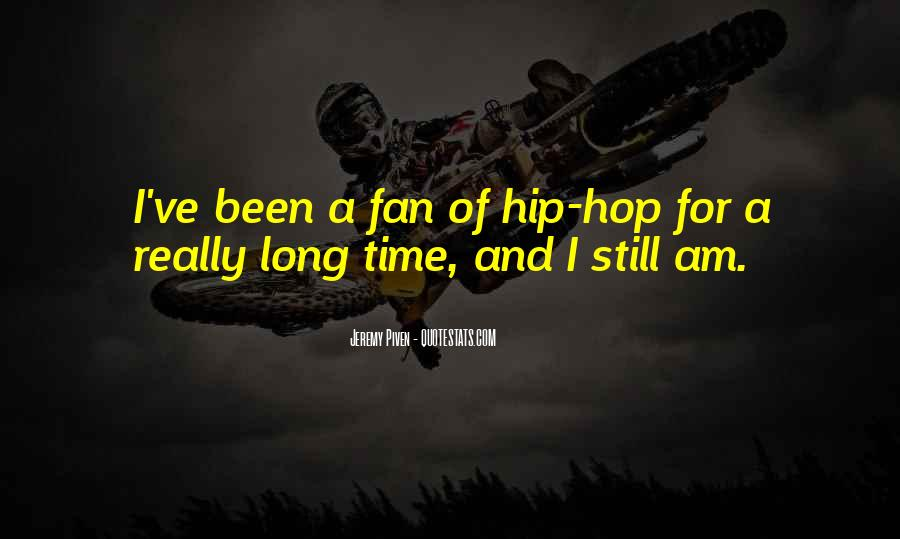 I Am A Fan Quotes #277222