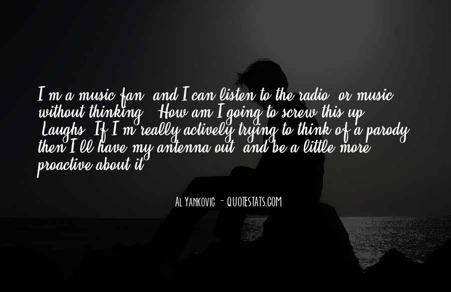 I Am A Fan Quotes #366857
