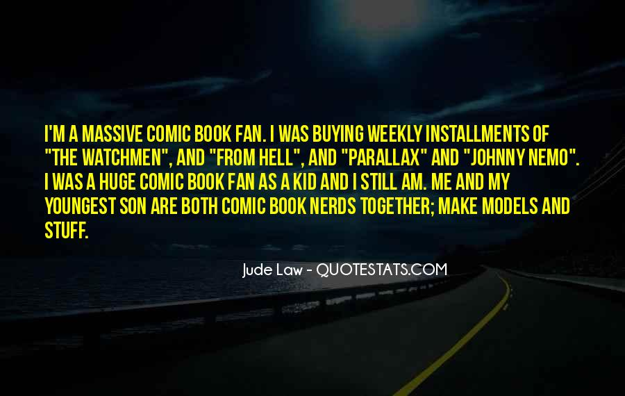 I Am A Fan Quotes #425796