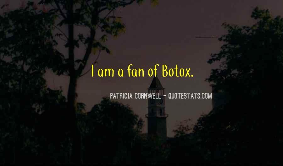 I Am A Fan Quotes #463340