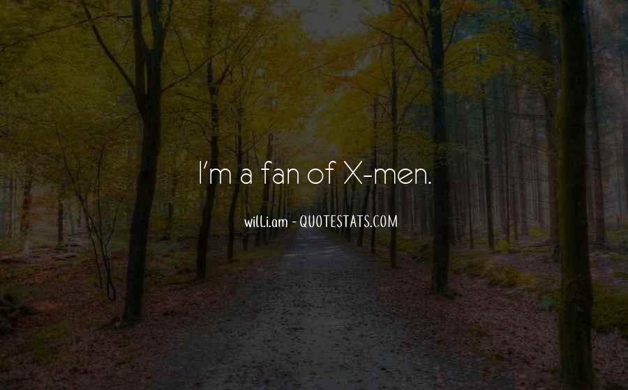 I Am A Fan Quotes #468457
