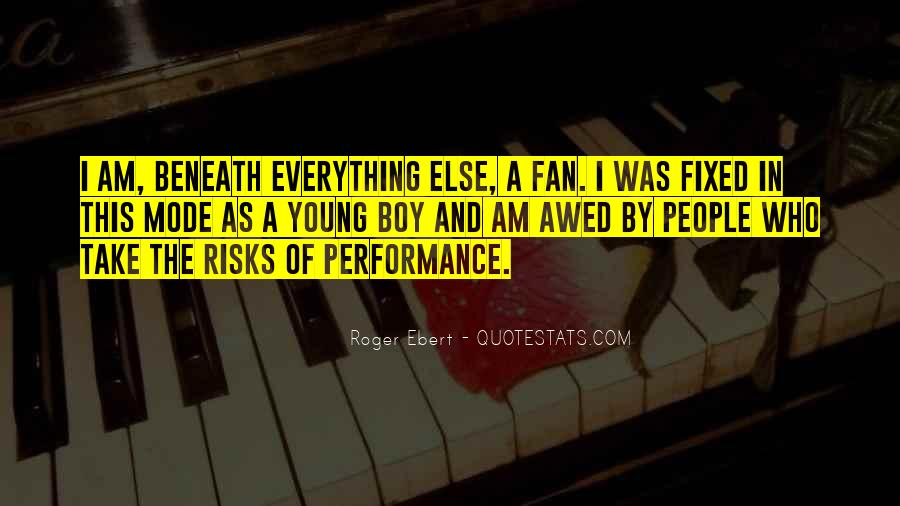 I Am A Fan Quotes #539410