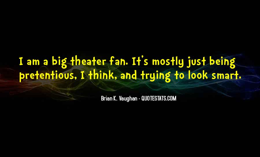 I Am A Fan Quotes #80542