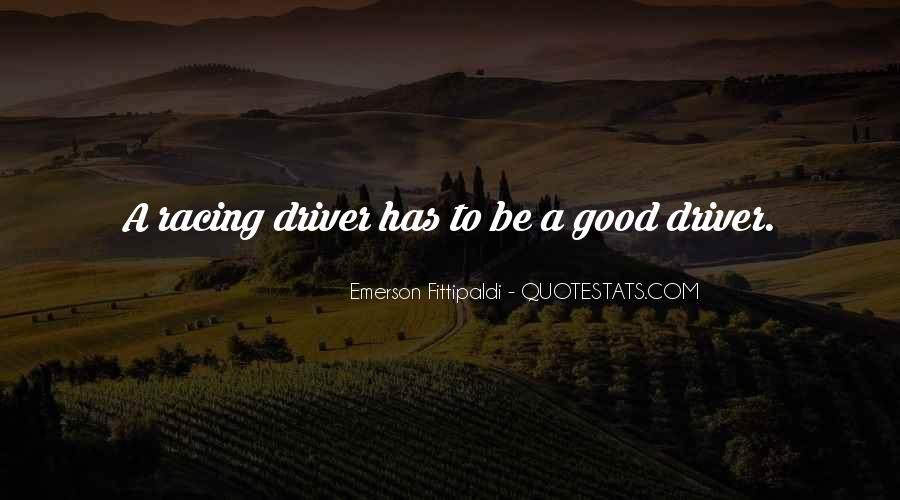 I Am A Good Driver Quotes #210366
