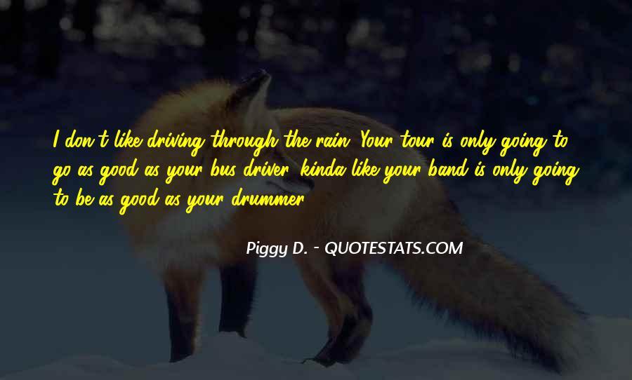 I Am A Good Driver Quotes #644421