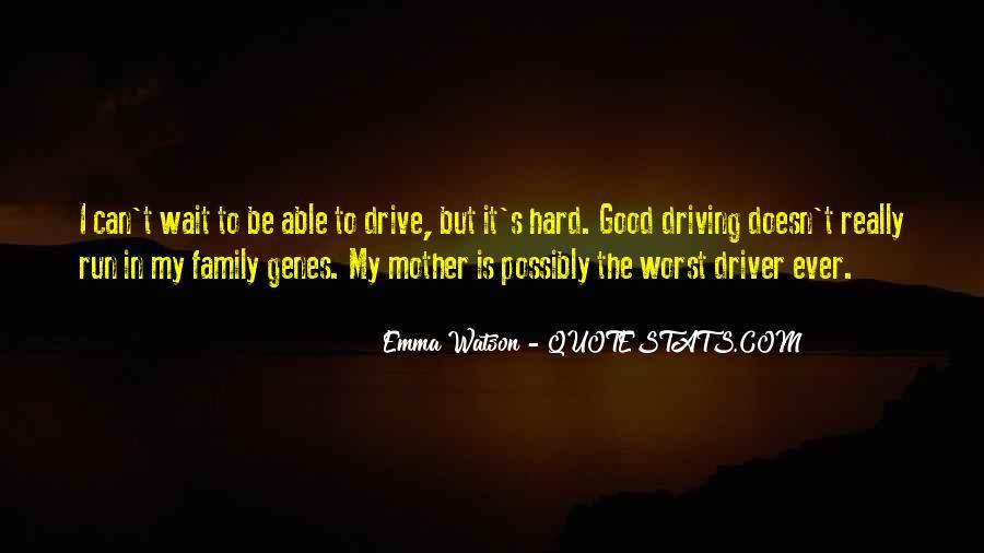 I Am A Good Driver Quotes #678477