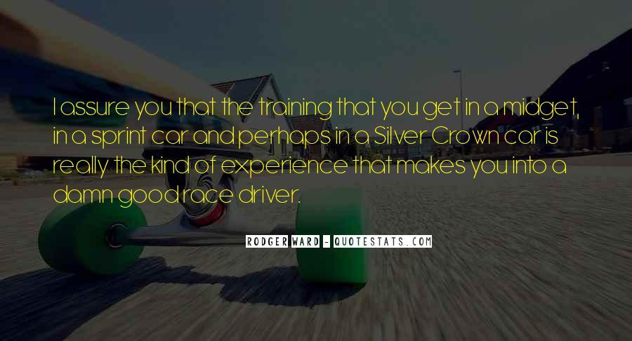 I Am A Good Driver Quotes #811655