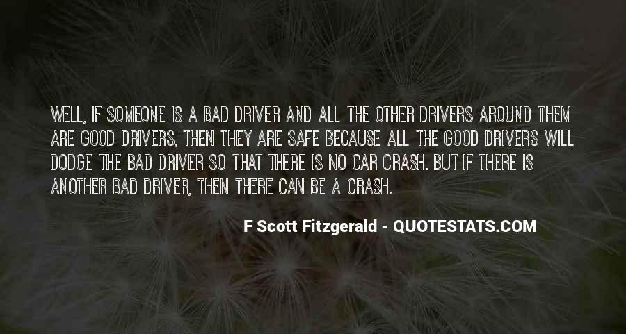 I Am A Good Driver Quotes #819102