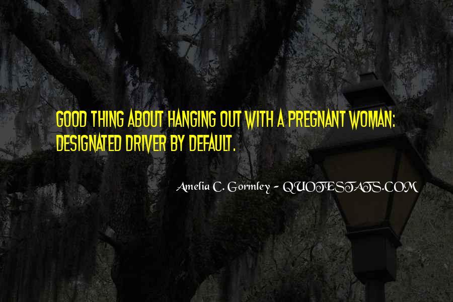 I Am A Good Driver Quotes #851059