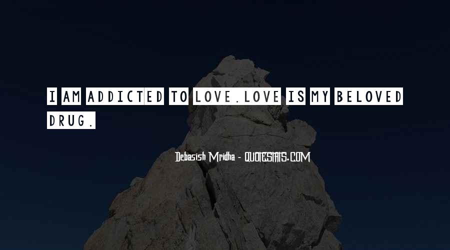 I Am Addicted To You Love Quotes #653320
