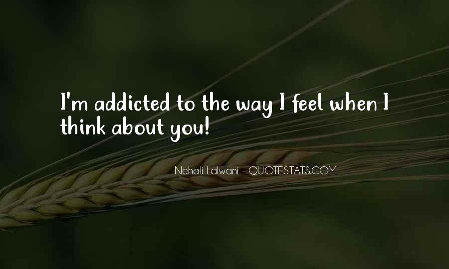 I Am Addicted To You Love Quotes #892284