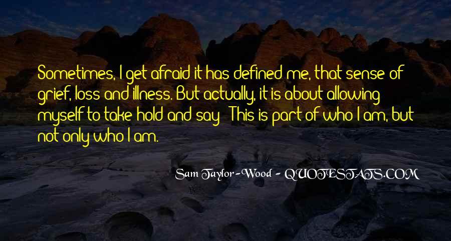 I Am Afraid Of Myself Quotes #1166493