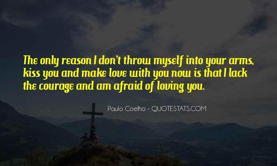 I Am Afraid Of Myself Quotes #1860127