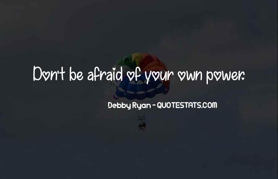 I Am Afraid Of Myself Quotes #2284