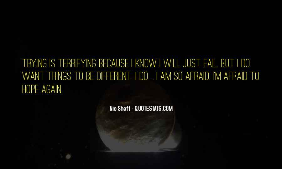 I Am Afraid Of Myself Quotes #2399