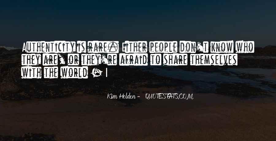 I Am Afraid Of Myself Quotes #2810