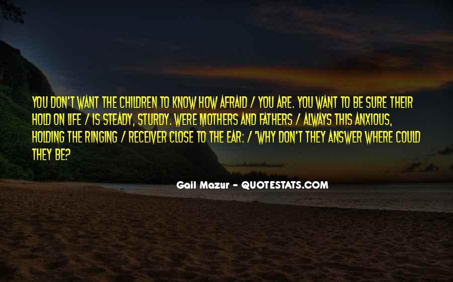I Am Afraid Of Myself Quotes #3975