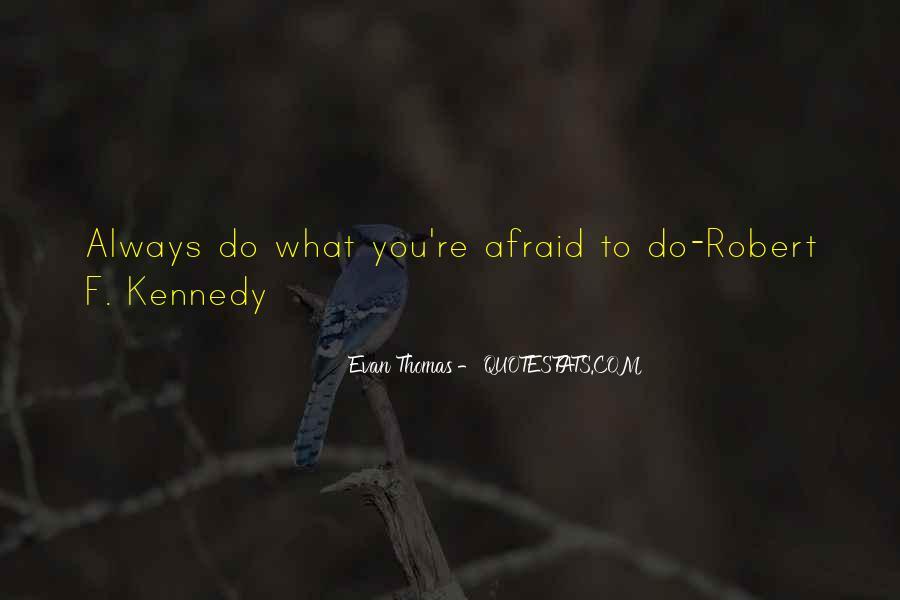 I Am Afraid Of Myself Quotes #4955
