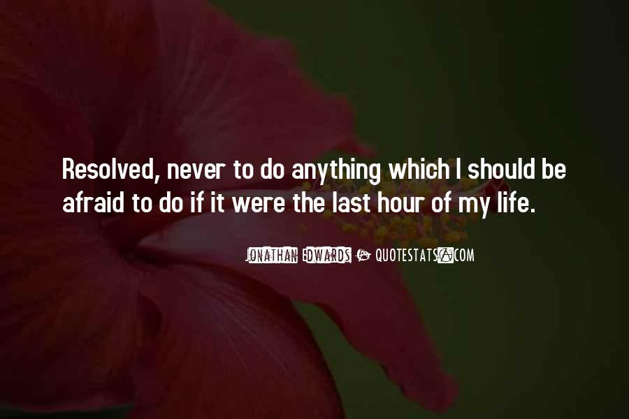 I Am Afraid Of Myself Quotes #652