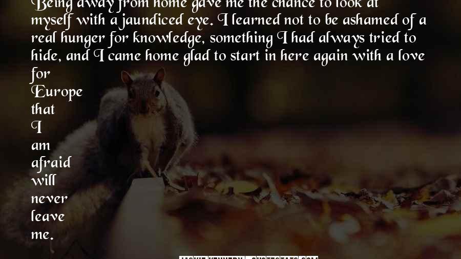 I Am Afraid Of Myself Quotes #676748