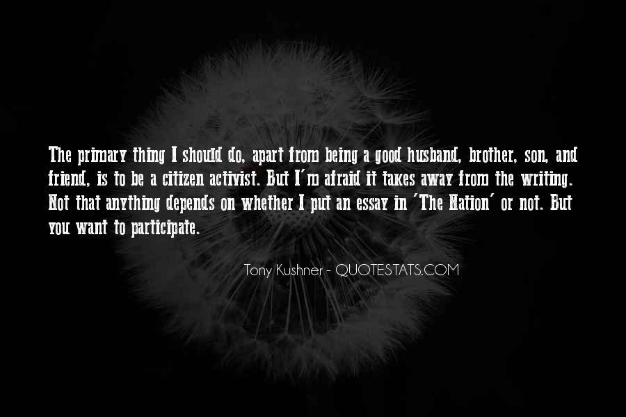 I Am Afraid Of Myself Quotes #7578