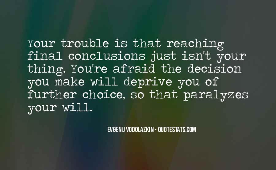 I Am Afraid Of Myself Quotes #7934