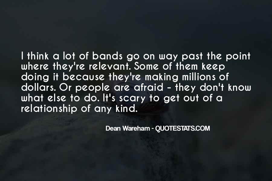 I Am Afraid Of Myself Quotes #9238