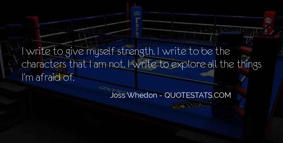 I Am Afraid Of Myself Quotes #972552
