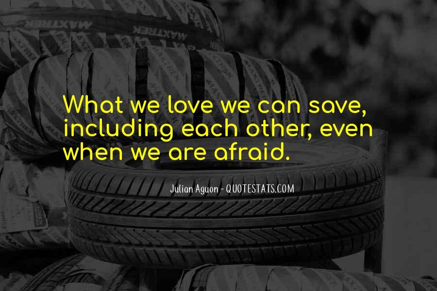 I Am Afraid Of Myself Quotes #9867
