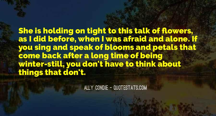 I Am Afraid To Talk To You Quotes #217058