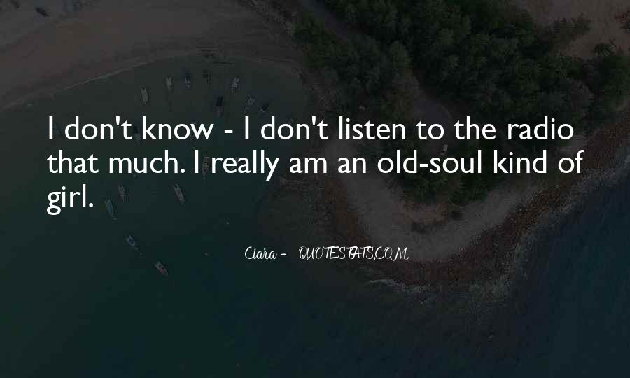 I Am An Old Soul Quotes #1094342