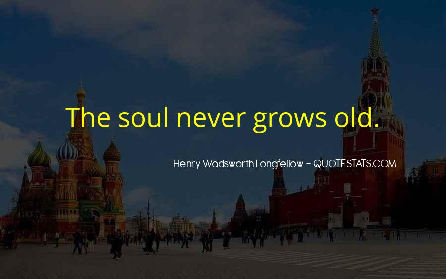 I Am An Old Soul Quotes #210441