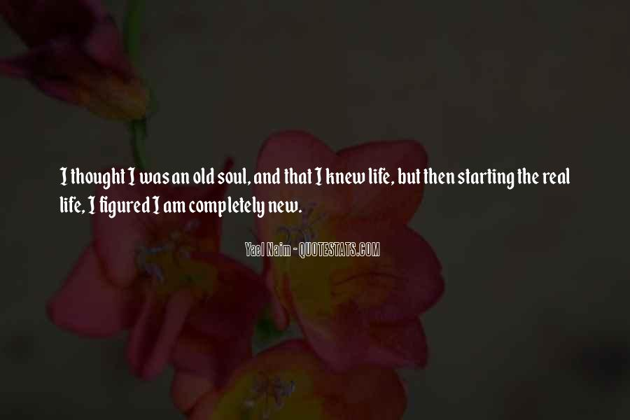 I Am An Old Soul Quotes #312660
