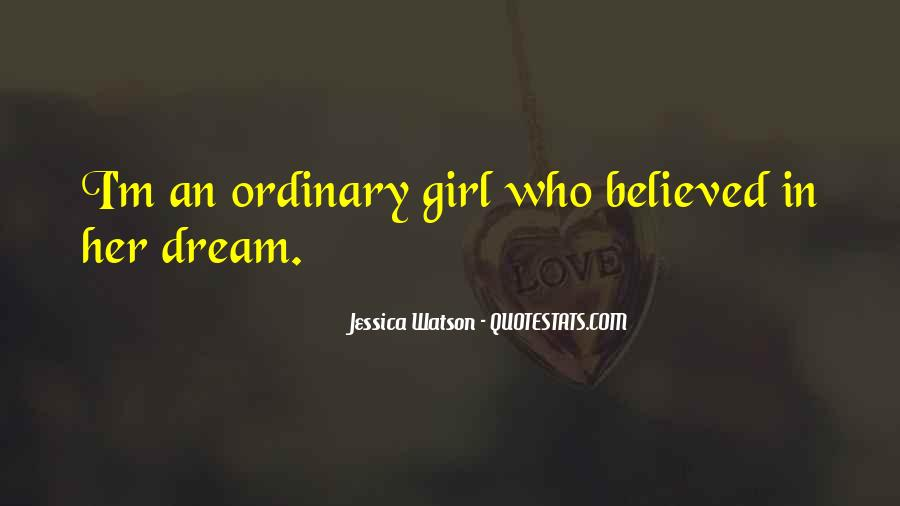 I Am An Ordinary Girl Quotes #110997
