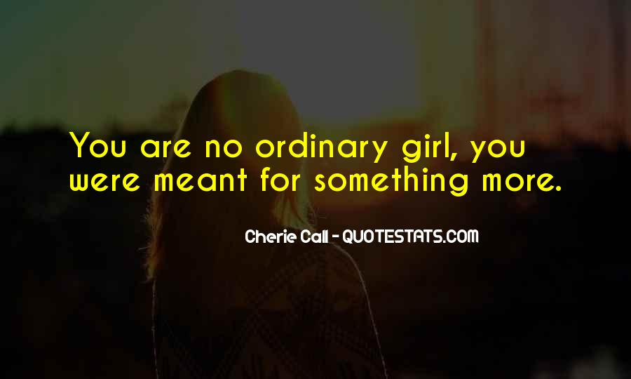 I Am An Ordinary Girl Quotes #564913